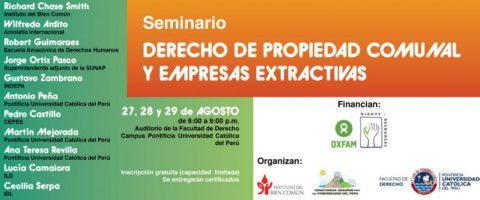Seminario gratuito: Derecho de propiedad comunal y empresas extractivas