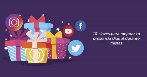 10 claves para mejorar tu presencia digital durante fiestas